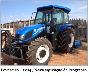 Fevereiro – 2014. Nova aquisição da Progresso