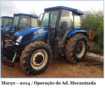 Março – 2014. Operação de Ad. Mecanizada